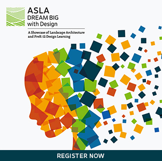 ASLA DREAM BIG with Design