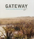 Gateway : visions for an urban national park