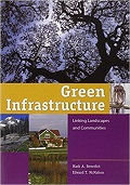 Green infrastructure : linking landscapes and communities