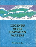 Legends of the Hawaiian waters
