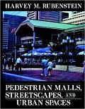 Pedestrian malls