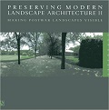Preserving Modern Landscape Architecture II