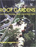 Roof gardens : history, design, and construction