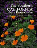 The southern California native flower garden