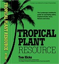 Tropical plant resource